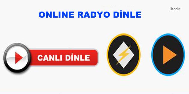 ONLINE RADYO DİNLE