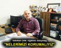 """""""NELERİMİZİ KORUMALIYIZ"""""""