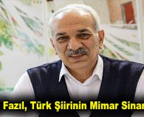Necip Fazıl, Türk Şiirinin Mimar Sinan'ıydı