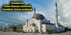 İstanbul'da ilçe ilçe cuma namazı kılınacak olan camiler belirlendi