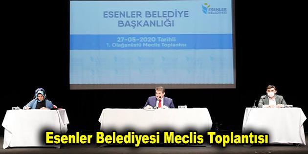 Esenler Belediyesi Meclis Toplantısını gerçekleştirdi