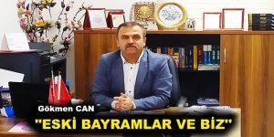 """""""ESKİ BAYRAMLAR VE BİZ"""""""