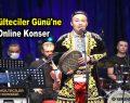 Dünya Mülteciler Günü'ne Özel Online Konser