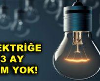 Elektrik fiyatına 3 ay zam yapılmayacak