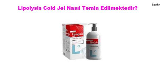 Lipolysis Cold Jel Nasıl Temin Edilmektedir?