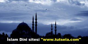 """İslam Dini sitesi """"www.tutsela.com"""""""