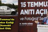 15 Temmuz'da Tankın Ezdiği Otomobil Anıt Oldu