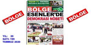 """BÖLGE GAZETESİ , YIL:20 , SAYI: 199 , """"TEMMUZ"""" SAYISI ÇIKTI!.."""