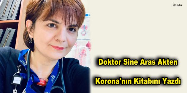 Doktor Sine Aras Akten Korona'nın Kitabını Yazdı