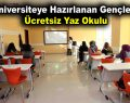 Üniversiteye hazırlanan gençlere ücretsiz yaz okulu