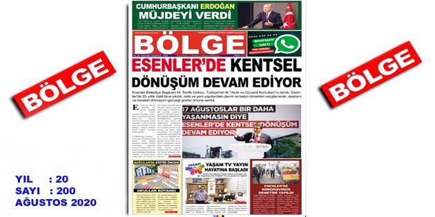 """BÖLGE GAZETESİ , YIL:20 , SAYI: 200 , """"AĞUSTOS"""" SAYISI ÇIKTI!.."""