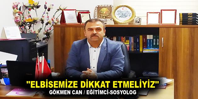 """""""ELBİSEMİZE DİKKAT ETMELİYİZ"""""""