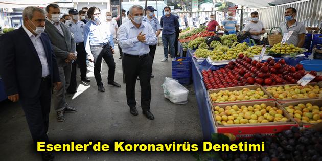 Esenler'de Koronavirüs Denetimi