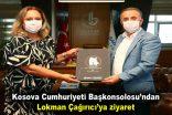 Kosova Cumhuriyeti Başkonsolosu'ndan Lokman Çağırıcı'ya ziyaret