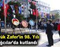 Büyük Zafer'in 98. Yılı Bağcılar'da kutlandı