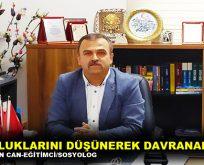 """""""YOKLUKLARINI DÜŞÜNEREK DAVRANALIM"""""""