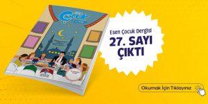 Esen Çocuk Dergisi Çıktı