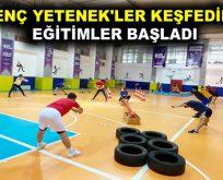 'GENÇ YETENEK'LER KEŞFEDİLDİ, EĞİTİMLER BAŞLADI