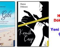 """Hatice Dökmen'in Yeni Kitapları """"Kum Gibi ve Kemik Çayı"""" Eserleri Çıktı!"""