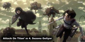 Attack On Titan' ın 4. Sezonu Geliyor