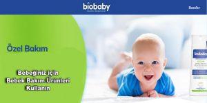 Bebeğiniz için Bebek Bakım Ürünleri Kullanın