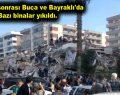 Deprem sonucu birçok bina hasar aldı
