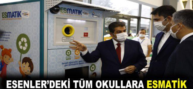 ESENLER'DEKİ TÜM OKULLARA ESMATİK