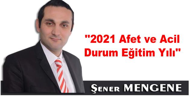 2021 Afet ve Acil Durum Eğitim Yılı