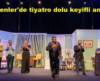 Esenler'de tiyatro dolu keyifli anlar