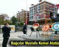 Bağcılar Mustafa Kemal Atatürk'ü andı