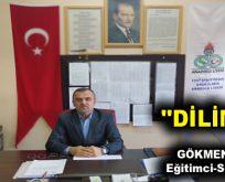 """DİLİMİZ"""