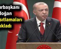 Cumhurbaşkanı Erdoğan yeni kısıtlamaları açıkladı