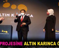 NAR PROJESİNE ALTIN KARINCA ÖDÜLÜ!