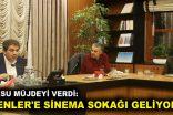 ESENLER'E SİNEMA SOKAĞI