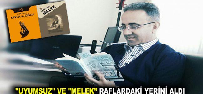 """""""UYUMSUZ"""" VE """"MELEK"""" RAFLARDAKİ YERİNİ ALDI"""