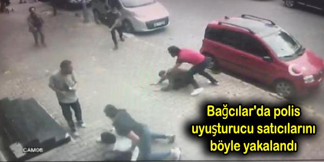 Bağcılar'da polis uyuşturucu satıcıları böyle yakalandı