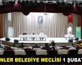 ESENLER BELEDİYE MECLİSİ 1 ŞUBAT'TA