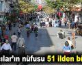Bağcılar'ın nüfusu 51 ilden büyük