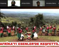 AFRİKA'YI ESENLER'DE KEŞFETTİLER