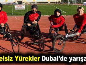 Engelsiz Yürekler Dubai'de yarışacak