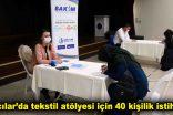 Bağcılar'da tekstil atölyesi için 40 kişilik istihdam