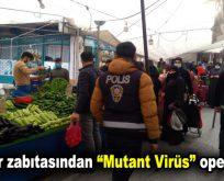 """Bağcılar zabıtasından """"Mutant Virüs"""" operasyonu"""