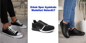 Erkek Spor Ayakkabı Modelleri Nelerdir?