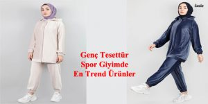 Genç Tesettür Spor Giyimde En Trend Ürünler