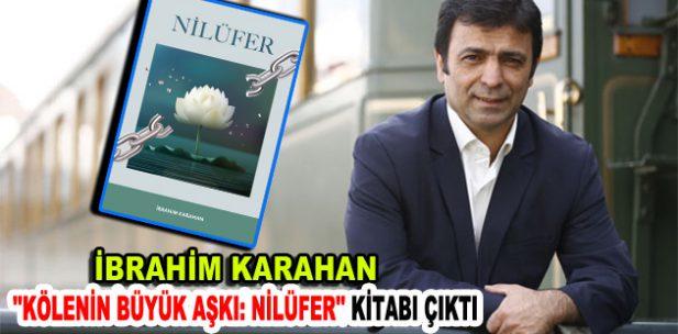 """""""KÖLENİN BÜYÜK AŞKI: NİLÜFER"""""""