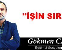 İŞİN SIRRI