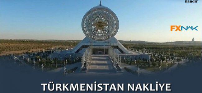 FXNAK Türkiye'den Türkmenistan'a Uygun Nakliye Fiyatları Sunuyor