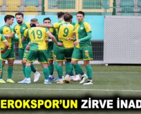EROKSPOR'UN ZİRVE İNADI