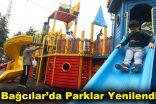 Bağcılar'da parklar yenilendi