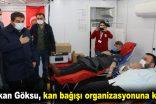 Göksu, kan bağışı organizasyonuna katıldı
